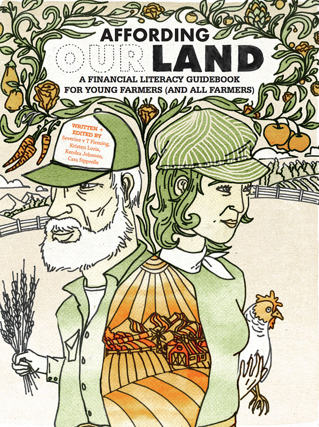 Affording OURLAND: Greenhorns Guide to Financial Literacy