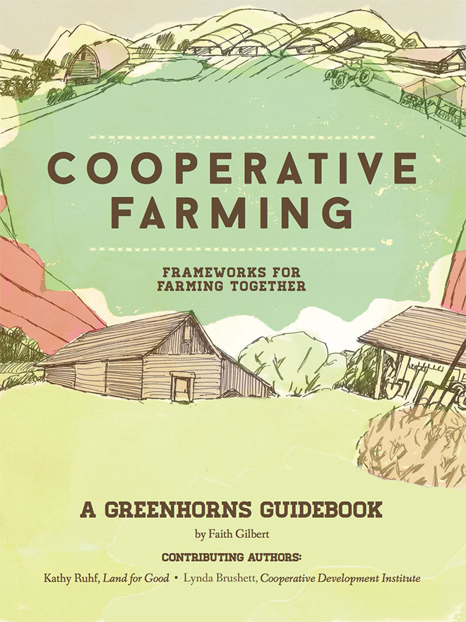 Cooperative Farming: Frameworks for Farming Together