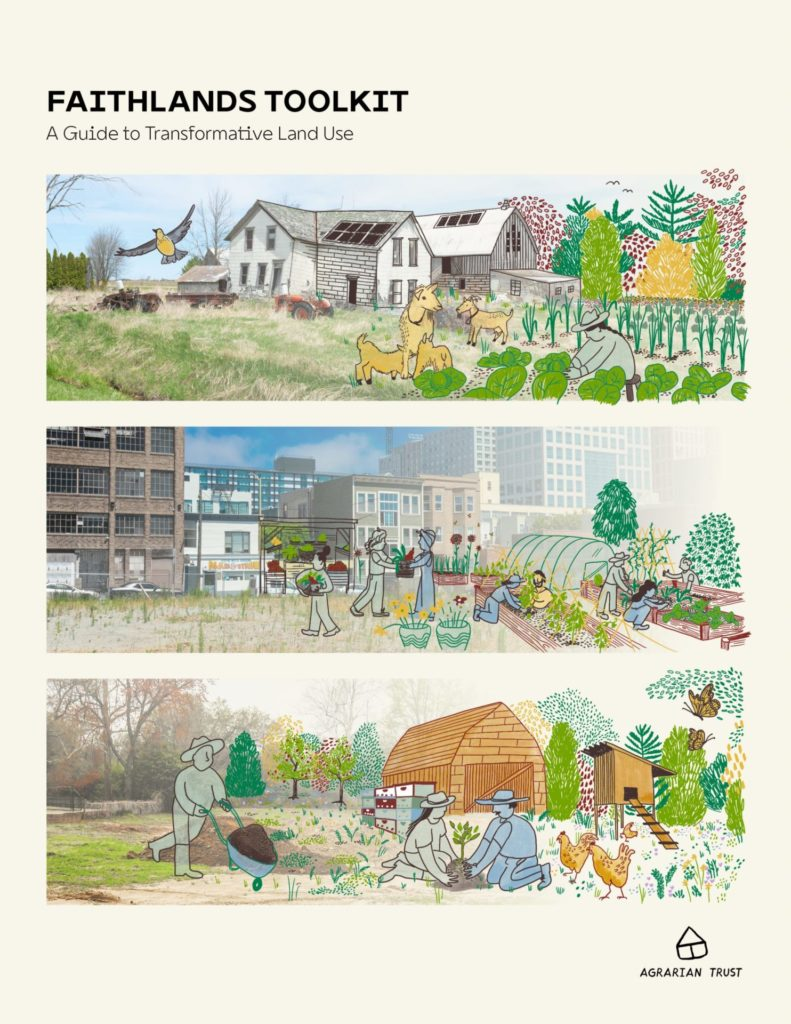 Faithlands Toolkit: A Guide to Transformative Land Use