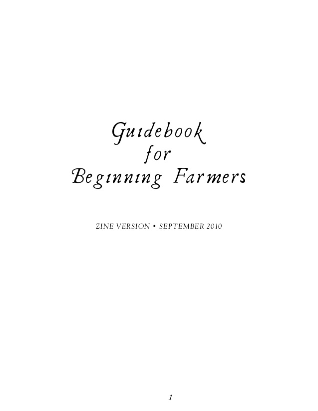 The Greenhorns Guide for Beginning Farmers